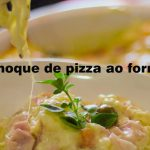Nhoque de pizza ao forno